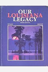Our Louisiana Legacy Hardcover