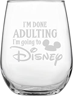 Laser Etchpressions I'm Done Adulting I'm Going To Disney • 17oz Stemless Wine Glass • Disney-Inspired Glass • Mickey Mouse Fan • Minnie Mouse Fan • Birthday Present • Gift for Friend