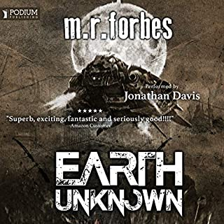 Earth Unknown     Forgotten Earth, Book 1              By:                                                                                                                                 M.R. Forbes                               Narrated by:                                                                                                                                 Jonathan Davis                      Length: 10 hrs and 3 mins     11 ratings     Overall 4.5
