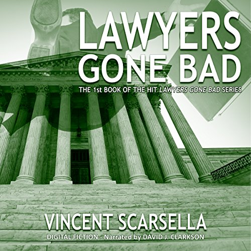 Lawyers Gone Bad audiobook cover art