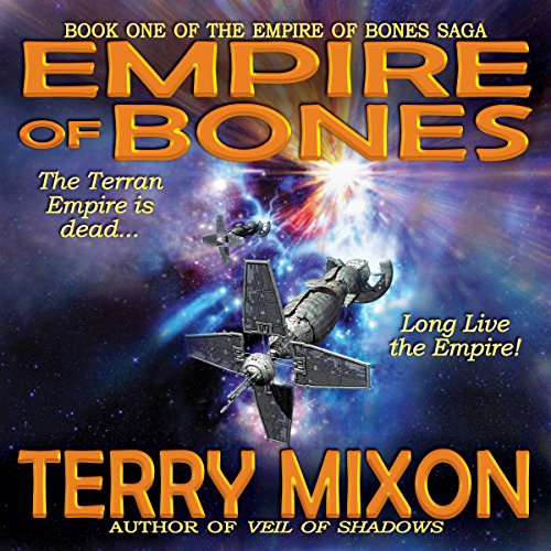 Empire of Bones     Book 1 of The Empire of Bones Saga              By:                                                                                                                                 Terry Mixon                               Narrated by:                                                                                                                                 Veronica Giguere                      Length: 7 hrs and 24 mins     1 rating     Overall 5.0