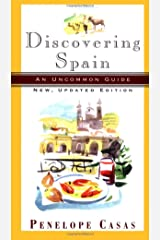 Discovering Spain: An Uncommon Guide Paperback