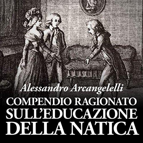 Compendio ragionato sull'educazione della natica audiobook cover art