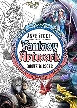 The Anne Stokes Fantasy Artwork Colouring Book 2