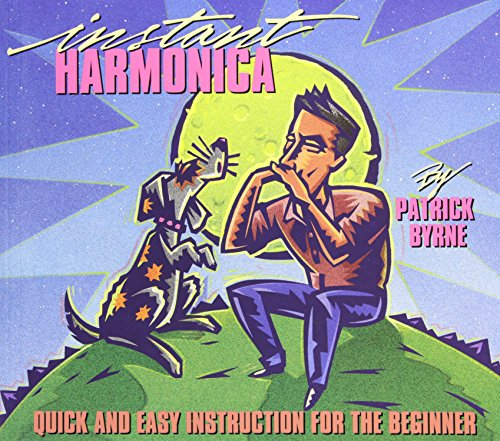 Instant Harmonica: Quick and Easy Instruction for the Beginner