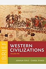 Western Civilizations: Their History & Their Culture (Volume 1) Paperback