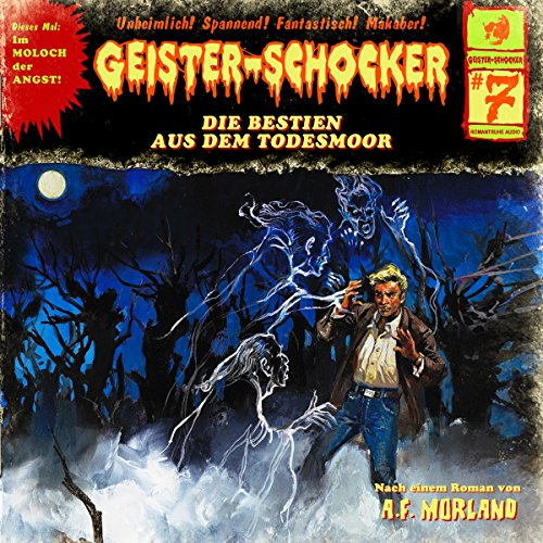Die Bestien aus dem Todesmoor audiobook cover art