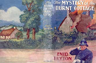The Mystery of the Burnt Cottage (Five Find-Outers #1)