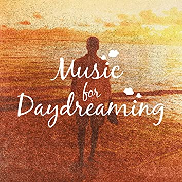Music for Daydreaming