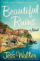 Beautiful Ruins: A Novel