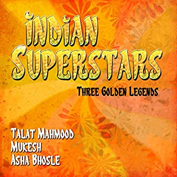 Indian Superstars - Three Golden Legends, Vol. 1