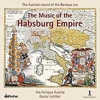 Music of the Hapsburg Empire (Works by Esterhazy, Fux, Vivaldi et. al.) by Ars Antiqua Austria
