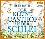 Der kleine Gasthof an der Schlei (Lesung auf 1 MP3-CD)