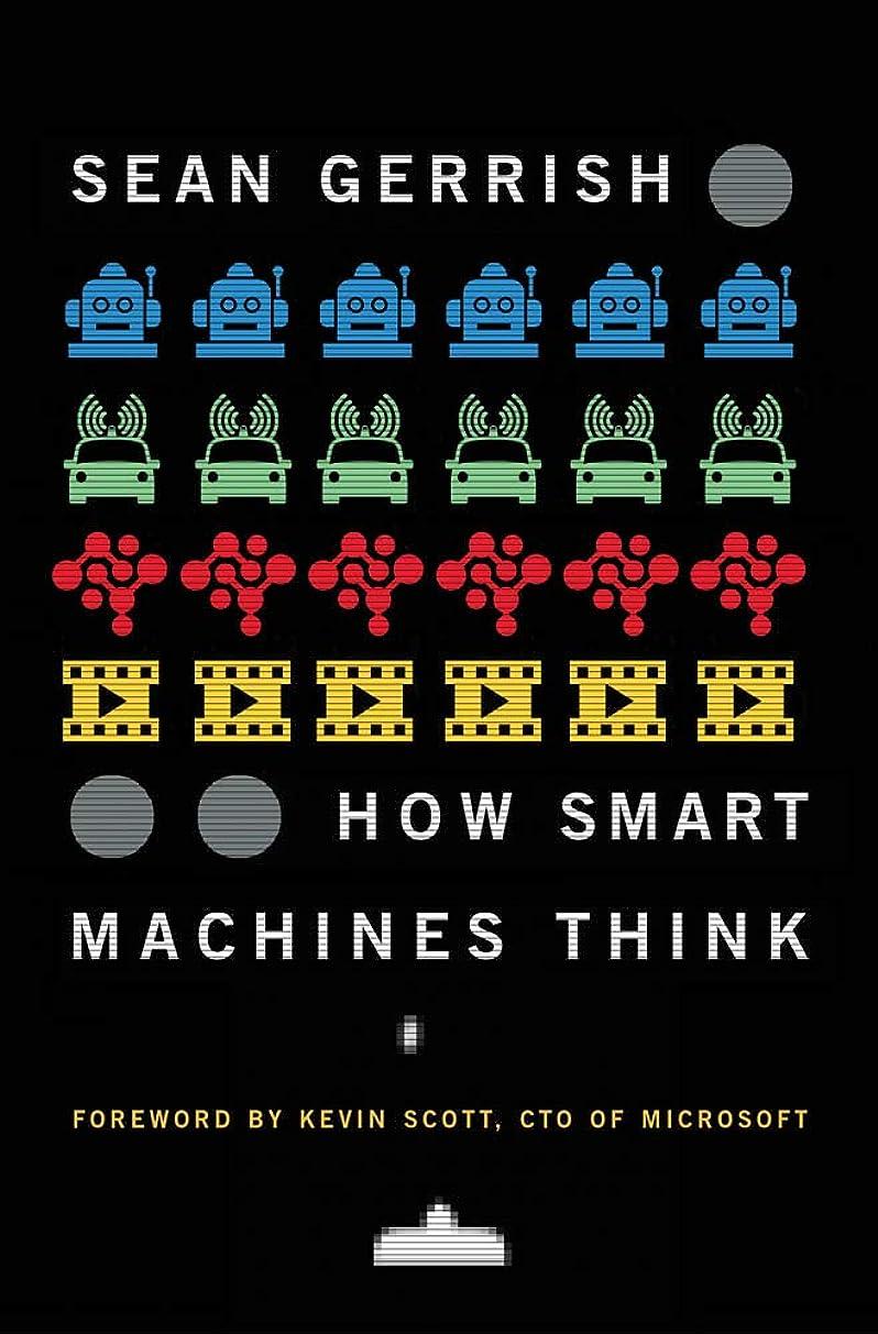 破壊的肥満鉛How Smart Machines Think (The MIT Press) (English Edition)