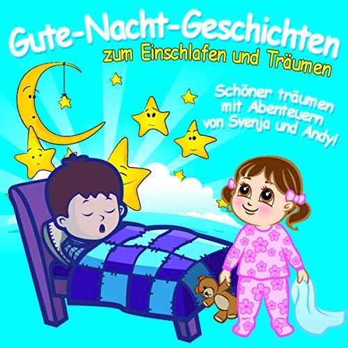 Gute-Nacht-Geschichten zum Einschlafen & Träumen Titelbild