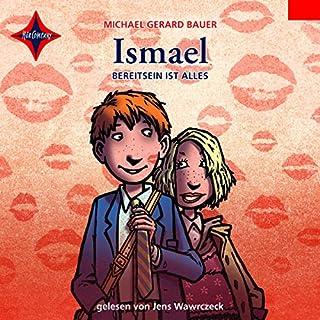 Bereit sein ist alles     Ismael 3              Autor:                                                                                                                                 Michael Gerard Bauer                               Sprecher:                                                                                                                                 Jens Wawrczeck                      Spieldauer: 6 Std. und 42 Min.     27 Bewertungen     Gesamt 4,7