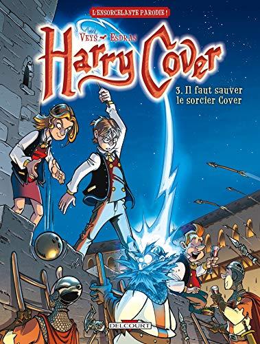 Harry Cover T03: Il faut sauver le sorcier Cover