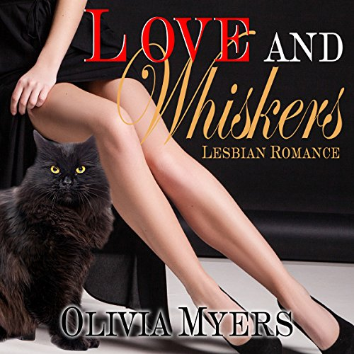 Lesbian Romance: Love and Whiskers audiobook cover art