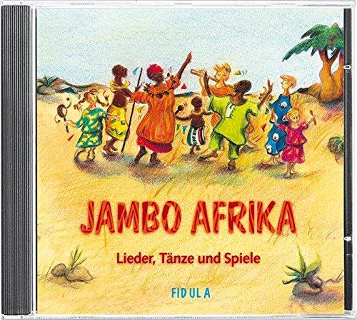 Jambo Afrika: CD - Lieder, Tänze und Spiele