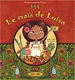 Le maïs de Luisa - Ay ! Caramba !