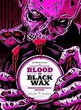 Black Waxes