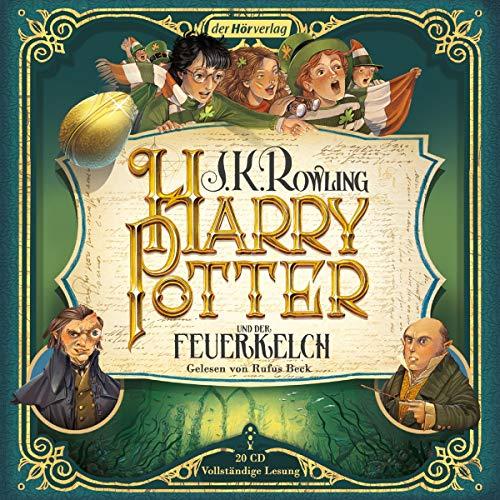 Harry Potter und der Feuerkelch: Die Jubiläumsausgabe (Harry Potter, gelesen von Rufus Beck, Band 4)