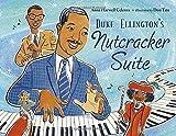 Ellington's Nutcracker Suite