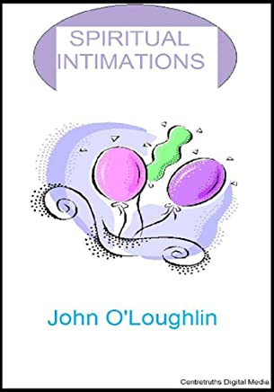 Spiritual Intimations (English Edition)