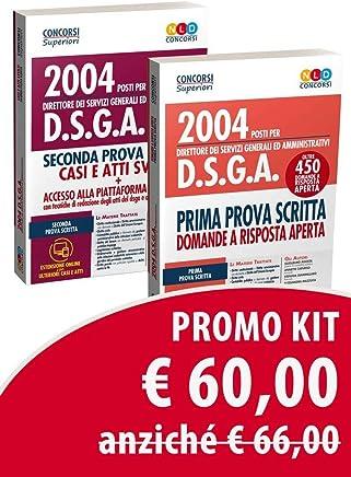 Concorso 2004 DSGA kit Manuale per la prima prova scritta + manuale per la seconda prova scritta