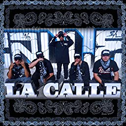 La Calle By Dcach Denger Criss Bye Mb One Mc Rabe Angeloty On Amazon Music Unlimited