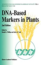 DNA-Based Markers in Plants (Advances in Cellular and Molecular Biology of Plants, 6)