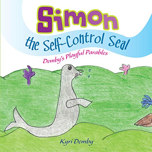 Simon the Self Control Seal audiobook cover art