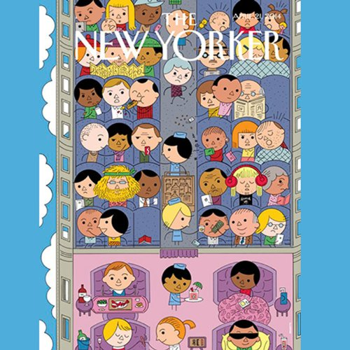 The New Yorker, April 21st 2014 (Mattathias Schwartz, Burkhard Bilger, Philip Gourevitch) audiobook cover art