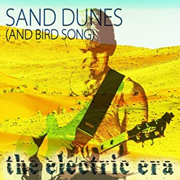 Sand Dunes (And Bird Song)
