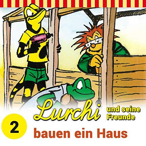 Lurchi und seine Freunde bauen ein Haus Titelbild