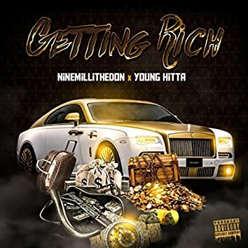 Getting Rich (feat. Young Hitta)