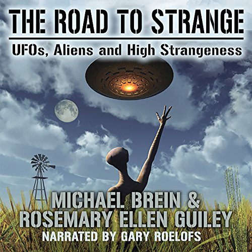 The Road to Strange: UFOs, Aliens and High Strangeness Titelbild