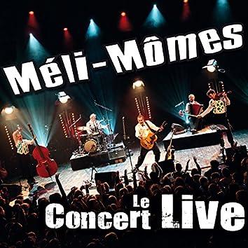 Le concert Live