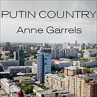 Putin Country     A Journey into the Real Russia              By:                                                                                                                                 Anne Garrels                               Narrated by:                                                                                                                                 Anne Garrels                      Length: 8 hrs and 12 mins     284 ratings     Overall 4.4