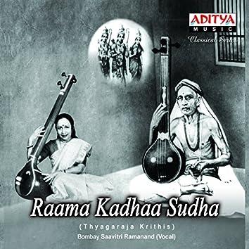 Thyagaraja Krithis - Raama Kadhaa Sudha
