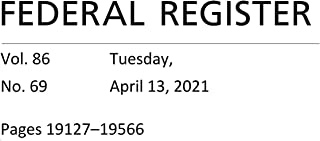 Federal Register: Tuesday, April 13, 2021 (Volume 86, Number 69)