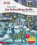 Eine Weihnachtsgeschichte (Weltliteratur und Musik mit CD)