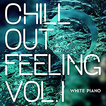 Chill Out Feeling (Vol. 1)