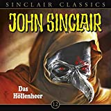 John Sinclair Classics – Folge 12 – Das Höllenheer