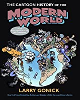 The Cartoon History of the Modern World Part 1: From Columbus to the U.S. Constitution (Pt. 1) (Cartoon Guide Series)
