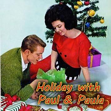 Holiday with Paul & Paula