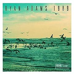 Ryan Adams- 1989