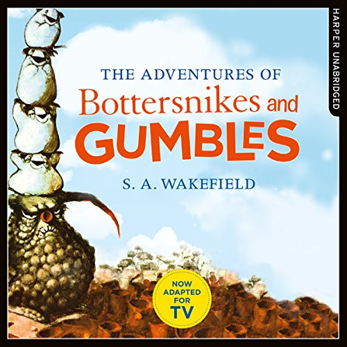 The Adventures of Bottersnikes and Gumbles cover art