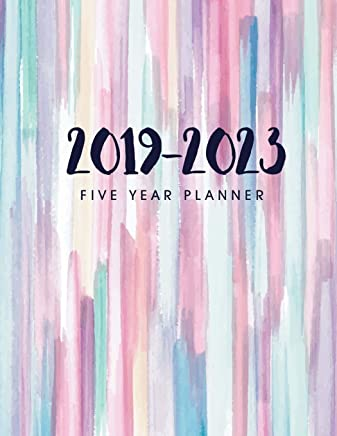 2019-2023 Five Year Planner: Daily Planner Five Year, Agenda Schedule Organizer Logbook and Journal Personal, 60 Months Calendar, 5 Year Appointment ... Appointment Notebook (5 Year Monthly