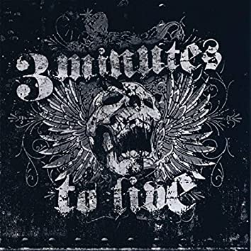 3 Minutes to Live